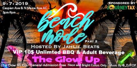 "Beach Mode Part 2 ""The Glow Up"" tickets"