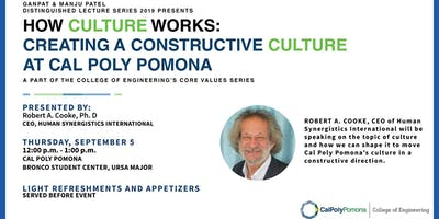 How Culture Works:  Creating a Constructive Culture at Cal Poly