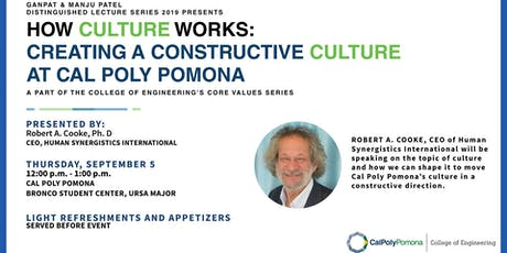 How Culture Works:  Creating a Constructive Culture at Cal Poly tickets