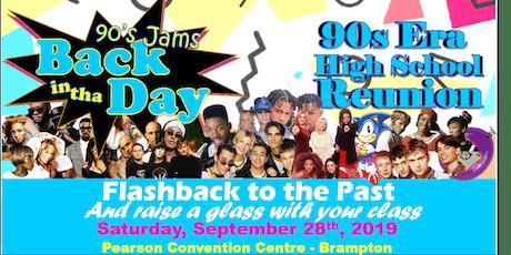 High School Reunion  - Graduating Classes of the 90's Era! tickets