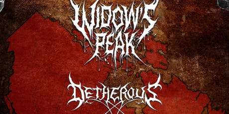 Widow's Peak, Detherous and Iron Tusk tickets