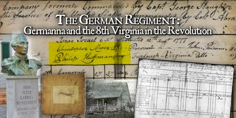 The German Regiment: Germanna and the 8th Virginia in the Revolution tickets