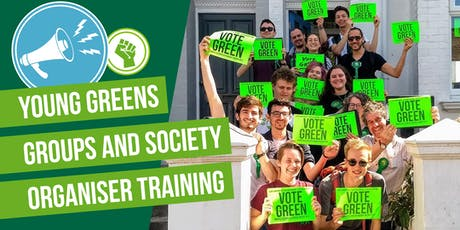 Young Greens Group and Society Organiser Training tickets