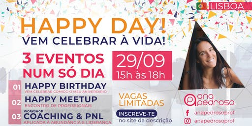 HAPPY DAY! Birthday +MeetUp +Workshop Gratuito Coaching & PNL