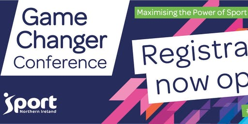 Game Changer Conference:  Maximising the Power of Sport to Change Lives