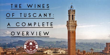 The Wines of Tuscany: a complete overview tickets