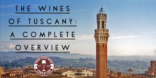 The Wines of Tuscany: a complete overview