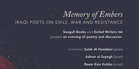 Memory of Embers: Iraqi Poets on Exile, War and Resistance tickets