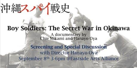 Boy Soldiers: The Secret War in Okinawa tickets