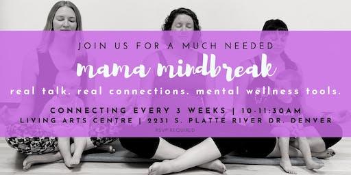 Mama Mindbreak | Denver 8/27