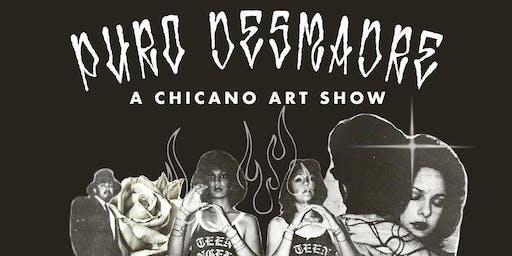 Puro Desmadre: A Chicano Art Show