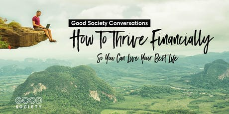 How To Thrive Financially So You Can Live Your Best Life tickets