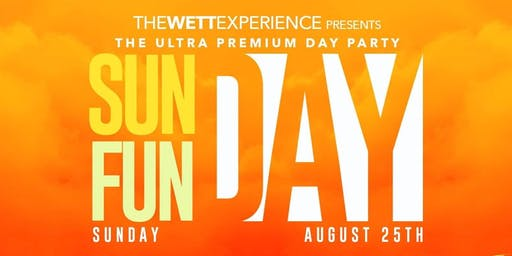 Sunday Fun Day: The Ultra Premium Day Party