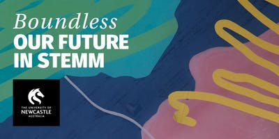 Boundless: Our Future in STEMM