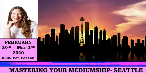 Mastering Your Mediumship with AFC Tutor Penny Hayward - Seattle, WA