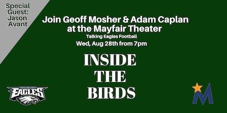 Inside The Birds Live Podcast with Geoff Mosher & Adam Caplan tickets