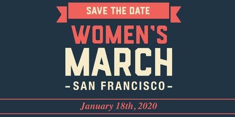 ​ Women's March San Francisco January 18, 2020 March & Rally tickets
