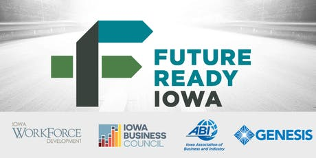 Future Ready Iowa Employer Summit - Davenport tickets
