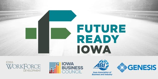 Future Ready Iowa Employer Summit - Davenport