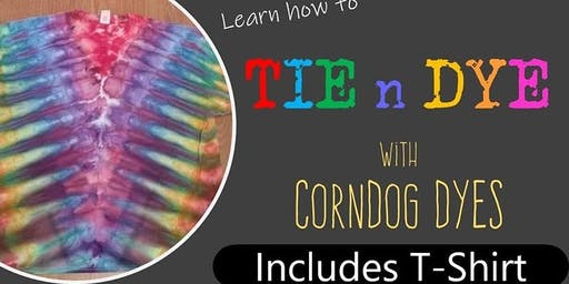 Tie Dye @ Cosmic Connection W/ CornDog Dyes