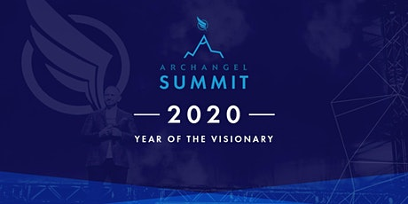 Archangel Summit: Year of the Visionary tickets