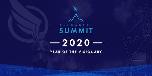 Archangel Summit: Year of the Visionary