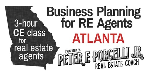 Business Planning; 3 hrs. CE class for real estate agents ATLANTA