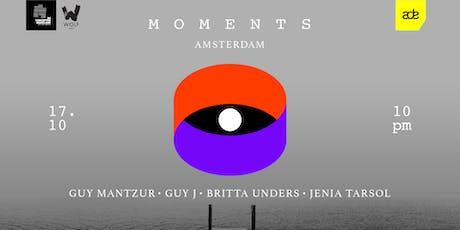 MOMENTS by Guy Mantzur (ADE Special) tickets