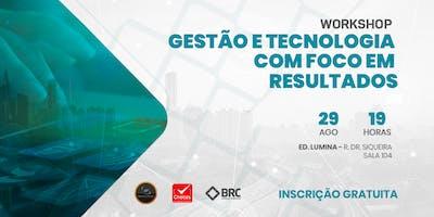 Workshop: Gestão e Tecnologia com Foco em Resultados