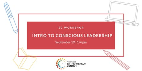 EC Workshop: Intro to Conscious Leadership tickets