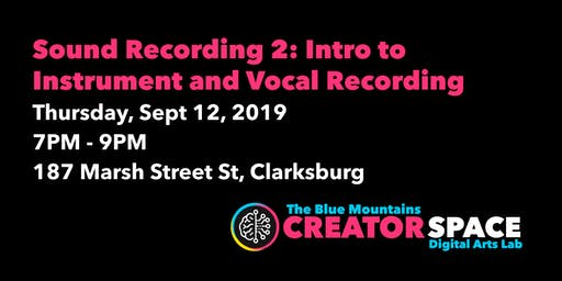Sound Recording 2: Intro to Instrument and Vocal Recording