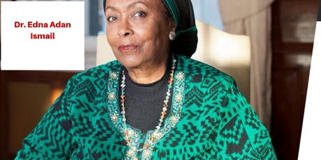 Dr. Edna Adan Ismail - Maternal Health & Resiliency tickets