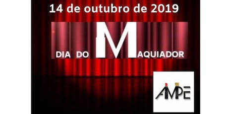 DIA DO MAQUIADOR - AMPE tickets