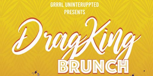 Drag King Brunch: A Monthly Queer Scholarship Fundraiser