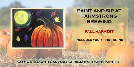 Fall Harvest Paint & Sip @ Farmstrong Brewing