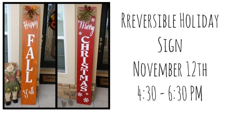 Reversible Holiday Sign tickets