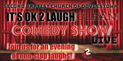It's OK 2 Laugh Clean Comedy Show at Second Baptist Church of Doylestown