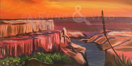 """Grand Canyon"" ALL- INCLUSIVE Painting & Vino Class tickets"