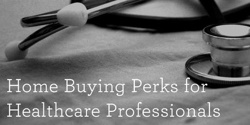 Home Buying Perks for Healthcare Professionals