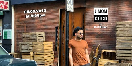 JMOMCOCO - Borrachito (First Date) tickets