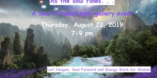 As the Soul Flows (small gallery)