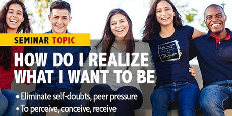 How do youth & teens realize what they want to be? tickets