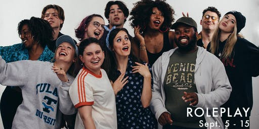 Roleplay, a new play developed by Tulane students and New Orleans artists