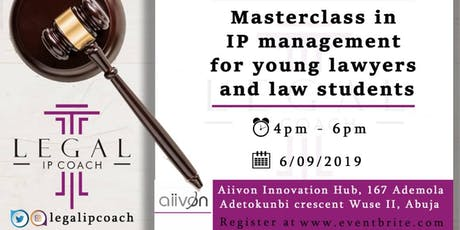Masterclass in IP Management (for young lawyers and Law School Students) tickets