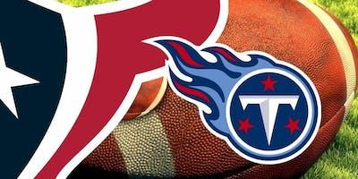 Texans vs Titans Watch Party