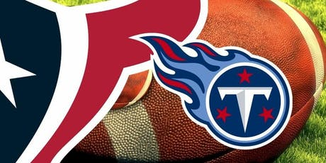 Texans vs Titans Watch Party tickets