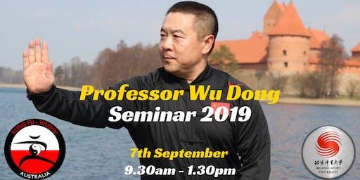 Kung Fu Wushu Australia Presents - Professor Wu Dong Seminar