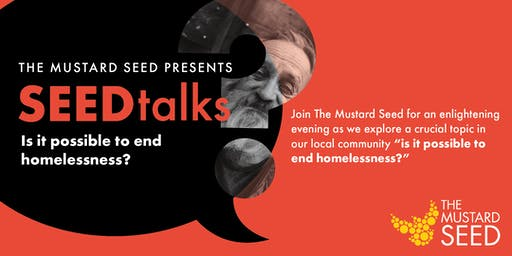 SeedTALKS: Is it possible to end homelessness