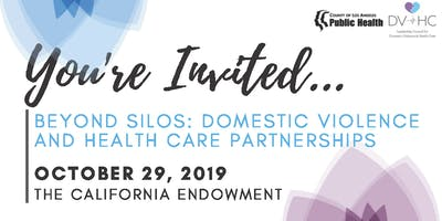 BEYOND SILOS: DOMESTIC VIOLENCE AND HEALTH CARE PARTNERSHIPS
