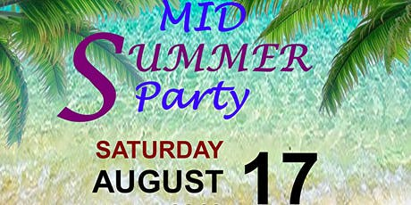 MID SUMMER PARTY. WEAR YOUR LIGHTEST AND BRIGHTEST OUTFIT tickets